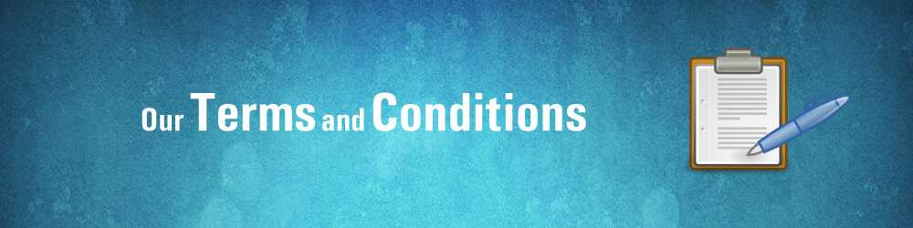 Our terms and conditions